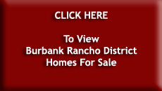 Burbank Rancho District Homes For Sale