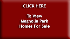 Search Magnolia Park Homes For Sale