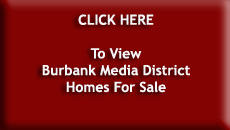 Burbank Media District Homes For Sale
